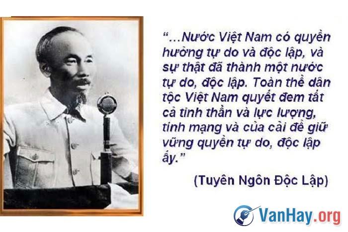 Kết thúc bản Tuyên ngôn Độc lập, Chủ tịch Hồ Chí Minh đã trịnh trọng tuyên bố rằng: Nước Việt Nam có quyền hưởng tự do và độc lập... độc lập ấy. Anh (chị) hãy phân tích đoạn văn trên để làm sáng tỏ những tư tưởng lớn của Người
